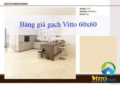 Bảng báo giá gạch Vitto 60×60 Chính hãng – Đầy đủ – Chiết khấu cao