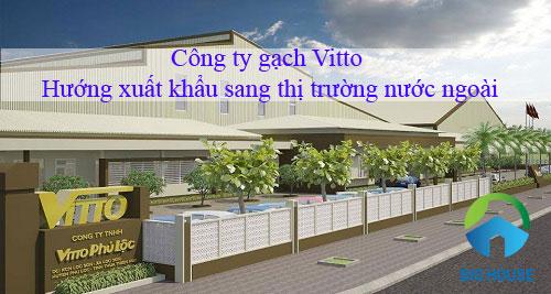 Công ty gạch Vitto: Lịch sự hình thành, Thế mạnh và nhà phân phối Uy tín
