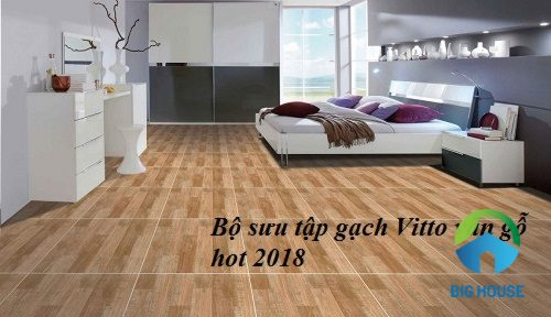 Điểm danh các mẫu gạch vitto 50×50 vân gỗ Hot – Giá tốt nhất 2018