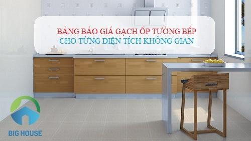 Bảng báo giá gạch ốp tường bếp theo từng diện tích Chất lượng nhất