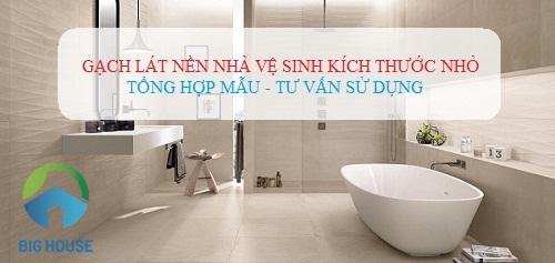 Top mẫu gạch lát nền nhà vệ sinh kích thước nhỏ, Giá rẻ, Chống trơn tốt