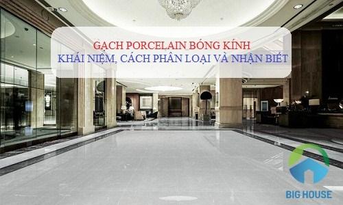 Gạch porcelain bóng kính là gì? Cách phân biệt và nhận biết Chính xác