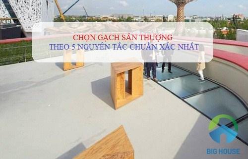 5 nguyên tắc chọn mẫu gạch sân thượng BỀN, ĐẸP – bắt buộc phải nhớ