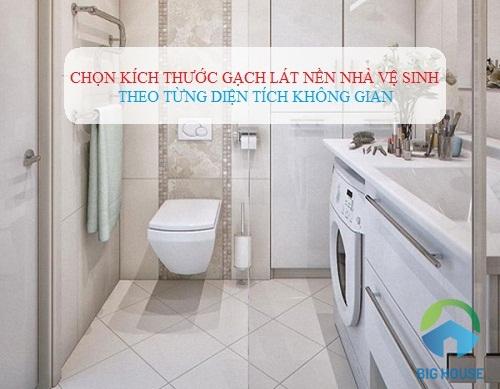 Chọn kích thước gạch lát nhà vệ sinh CHUẨN từng công trình Đơn giản