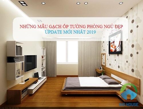 Cập nhật TOP mẫu gạch ốp tường phòng ngủ Đẹp – Xu hướng mới 2020